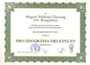 Pro Geographia Oklevéllel tüntették ki Dr. Komáromi Istvánt